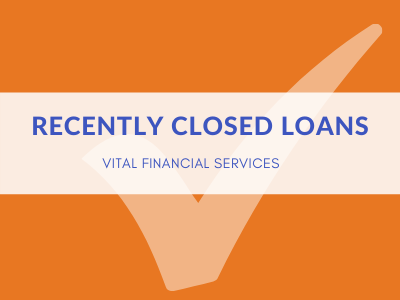 Recently Closed Loans